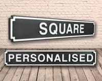 Personalised Square Shape Wooden Street Sign Black Finish